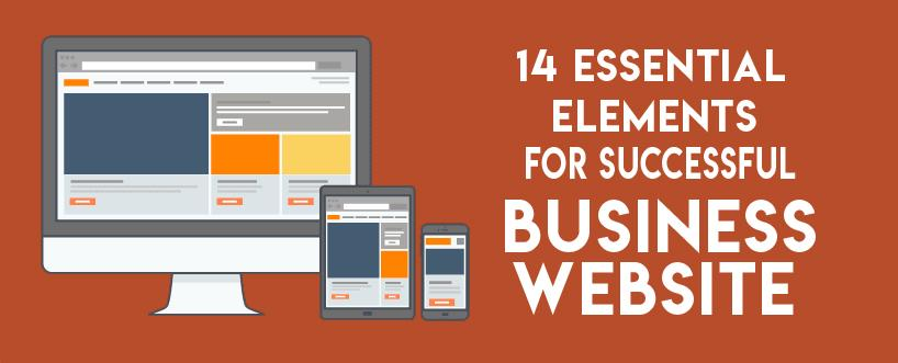 14 Top Essential Elements for a Good Business Website